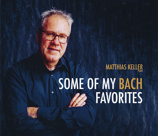 Matthias Keller, Piano: Bach favorites